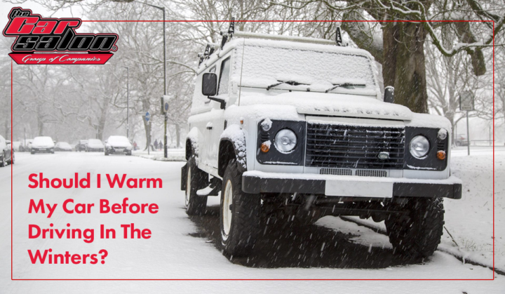 Should I Warm My Car Before Driving In The Winters?