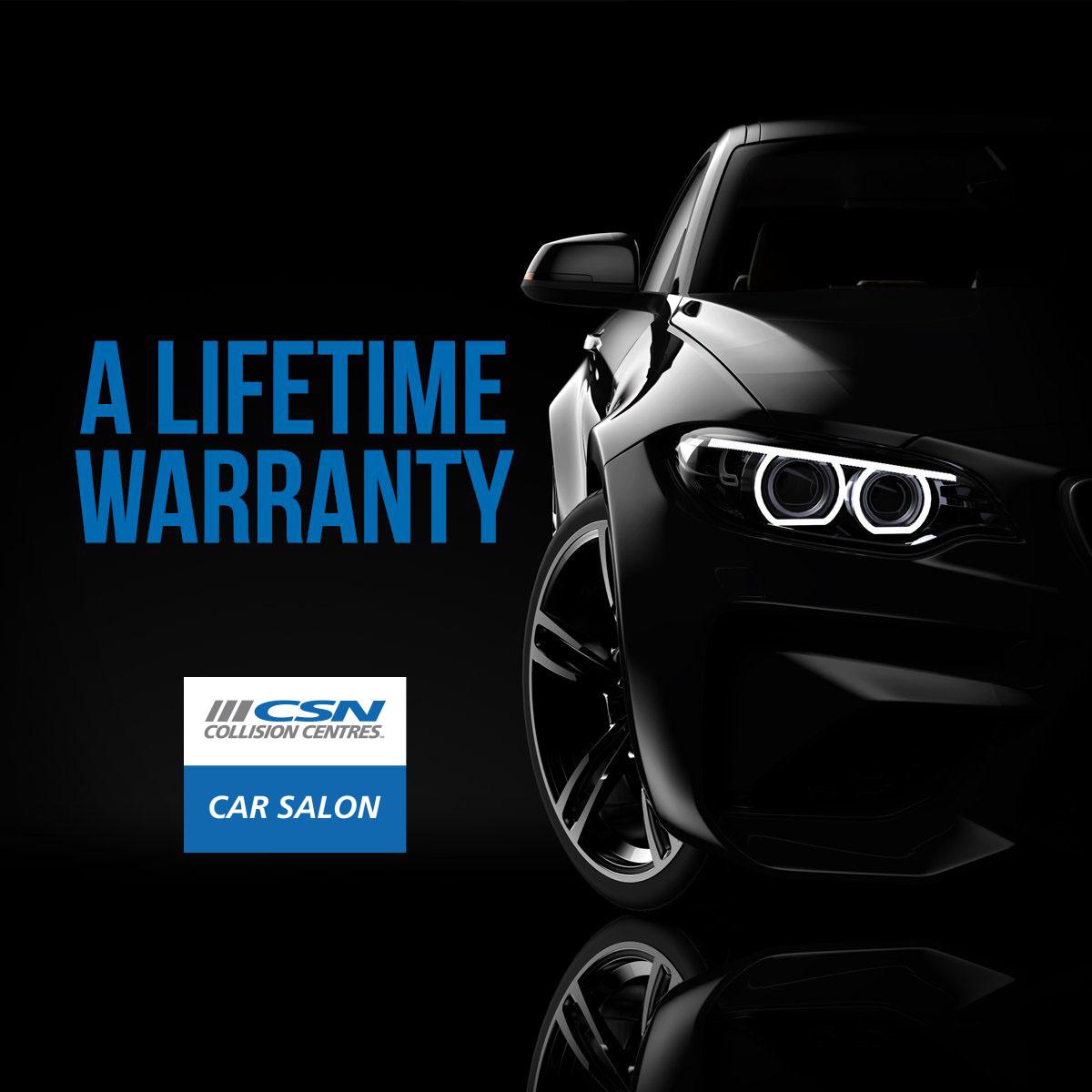 CSN Car Salon Lifetime Warranty